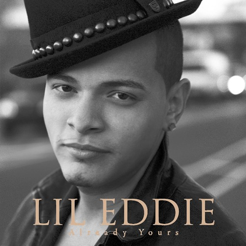 Постер Lil Eddie – Already Yours (iTunes Version) [2011, RnB, MP3]