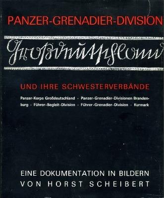 Panzer-Grenadier-Division Grossdeutschland und ihre Schwesterverbaende