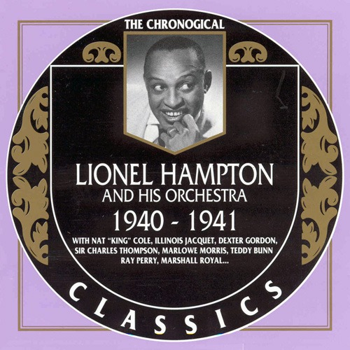 (Big Band, Swing) Lionel Hampton And His Orchestra - 1940-1941 {The Chronological Classics, 624} - 1992, FLAC (tracks+.cue), lossless