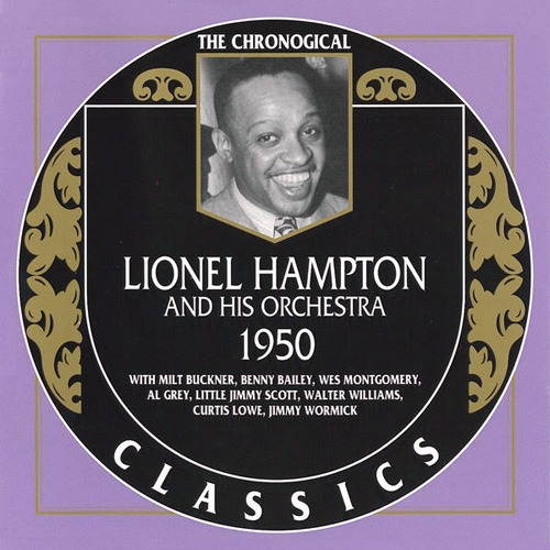 (Big Band, Swing) Lionel Hampton And His Orchestra - 1950 {The Chronological Classics, 1193} - 2001, FLAC (tracks+.cue), lossless