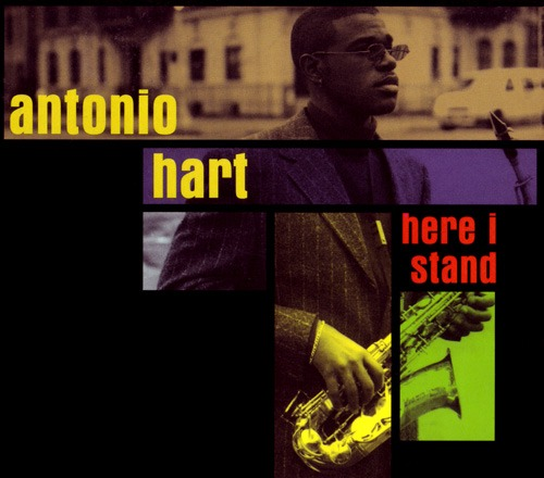 (Post-Bop) Antonio Hart - Here I Stand - 1997, FLAC (image+.cue), lossless