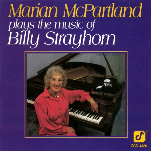 (Bop) [CD] Marian McPartland - Marian McPartland Plays The Music Of Billy Strayhorn - 1987, FLAC (tracks+.cue), lossless
