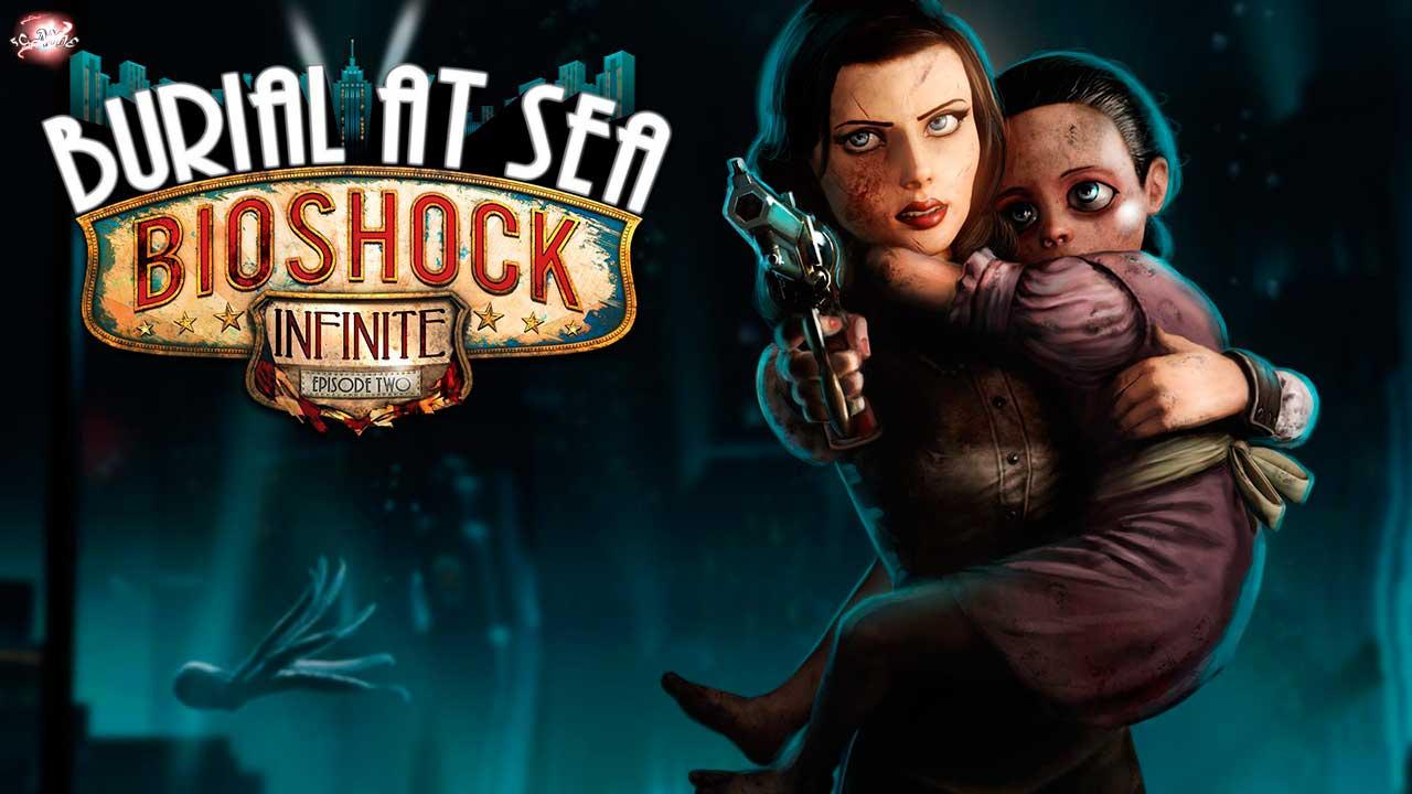 Bioshock Infinite Burial at Sea дополнение для оригинальной игры Bioshock Infinite