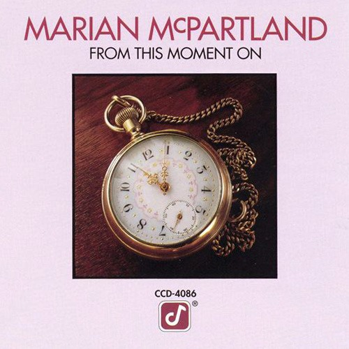 (Bop) [CD] Marian McPartland - From This Moment On (1979) - 2008, FLAC (tracks+.cue), lossless