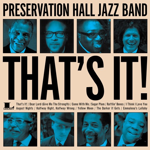 (New Orleans Jazz, Dixieland Revival) [CD] PreservationHall Jazz Band - Thats It! - 2013, FLAC (image+.cue), lossless