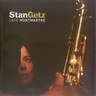 (Jazz, Post-Bop) Stan Getz - Cafe Montmartre - 2002 [Universal: 586 755-2], FLAC (tracks+.cue), lossless